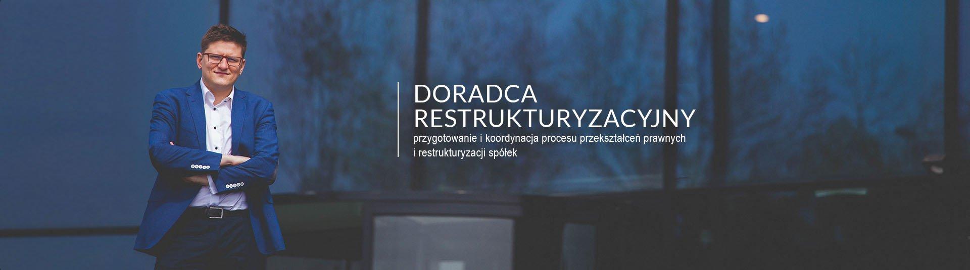 doradca restrukturyzacyjny - przekształcenia